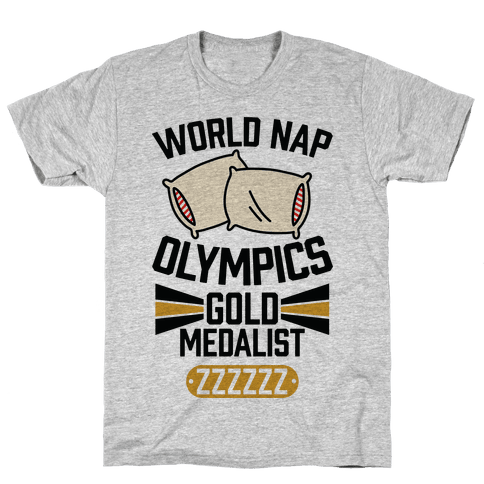 World Nap Olympics Gold Medalist Mens T-Shirt