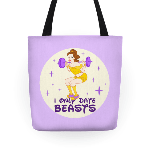 I Only Date Beasts Tote