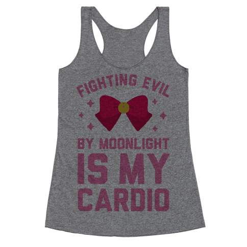 My Cardio is Fighting Evil by Moonlight Racerback Tank Top