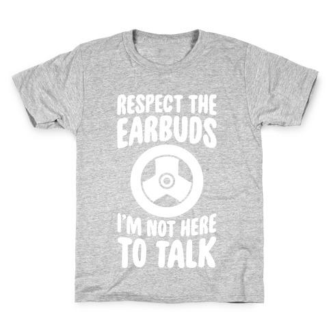 Respect The Earbuds Kids T-Shirt