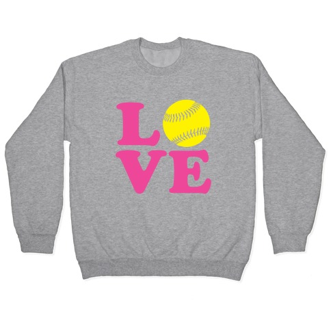 Love Softball Pullover