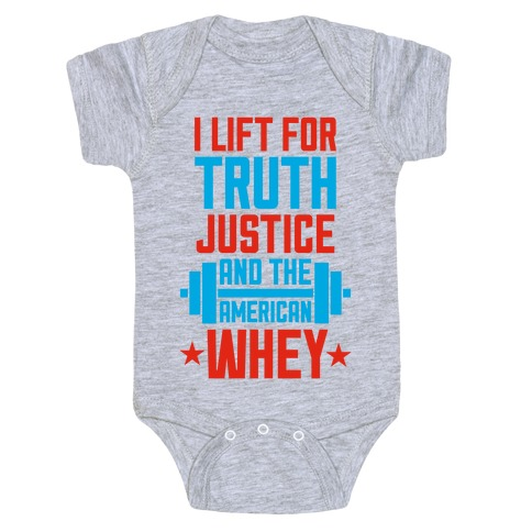 Truth, Justice, And The American Whey Baby Onesy