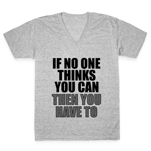 Have To V-Neck Tee Shirt