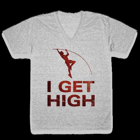 I Get High V-Neck Tee Shirt