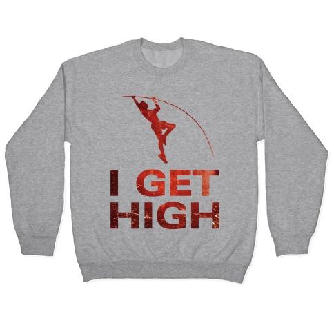 I Get High Pullover