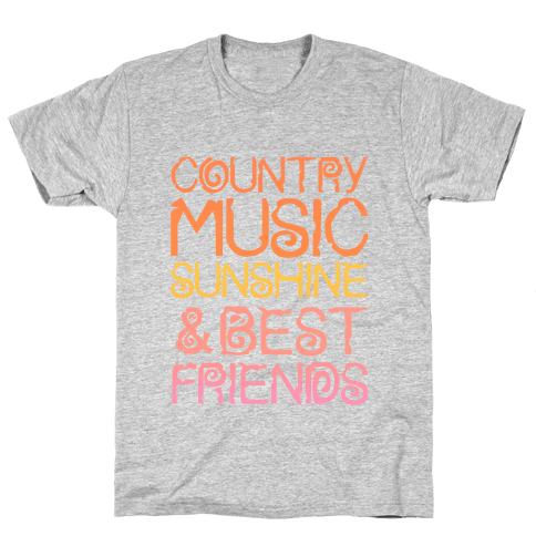 Country Music, Sunshine, and Best Friends Mens T-Shirt