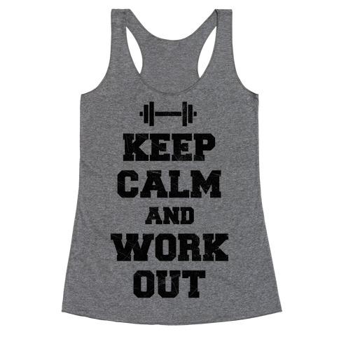 Keep Calm And Workout Racerback Tank Top