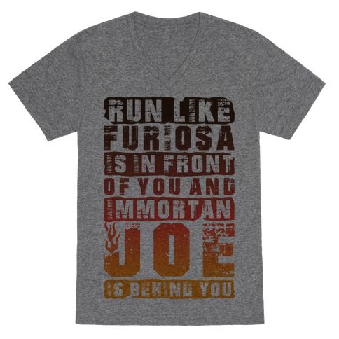Run Like Furiosa Is In Front Of You V-Neck Tee Shirt
