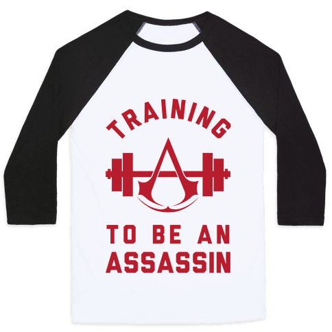 Training To Be An Assassin Baseball Tee