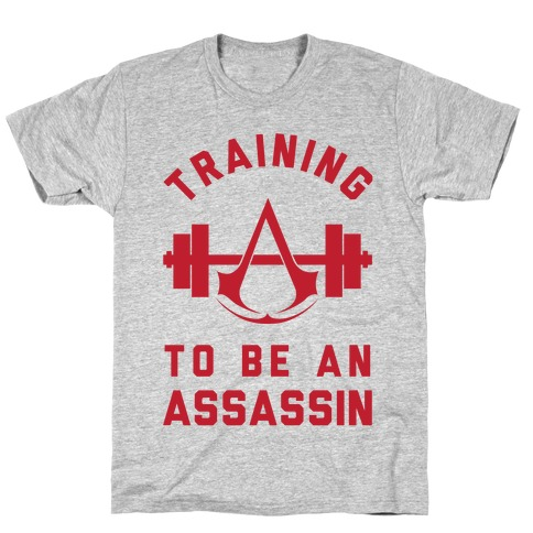 Training To Be An Assassin Mens/Unisex T-Shirt