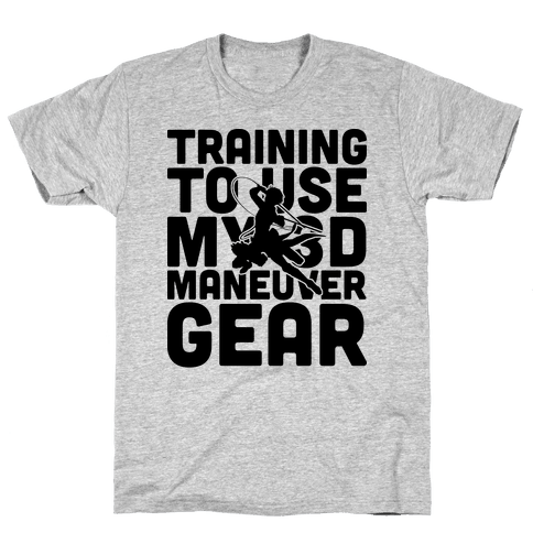 Training To use My 3D Maneuver Gear Mens T-Shirt