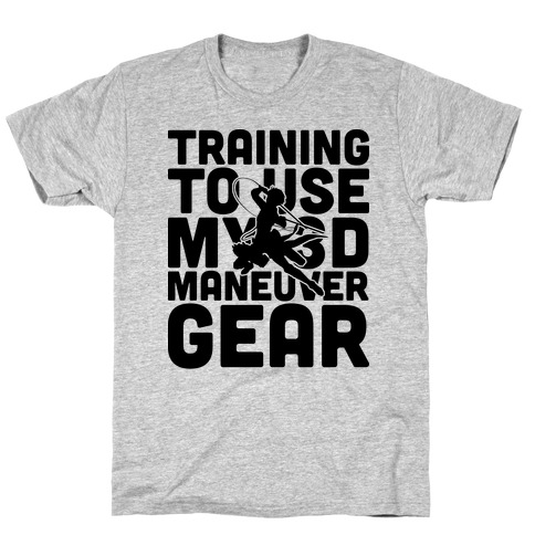 Training To use My 3D Maneuver Gear T-Shirt