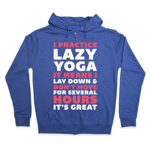 If I Pass Out Just Leave Me On The Floor To Die Zip Hoodie