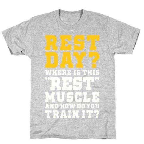 Where Is This Rest Muscle Mens/Unisex T-Shirt