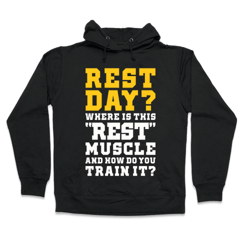 Where Is This Rest Muscle Hooded Sweatshirt