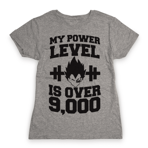 My Power Level is Over 9,000 Womens T-Shirt
