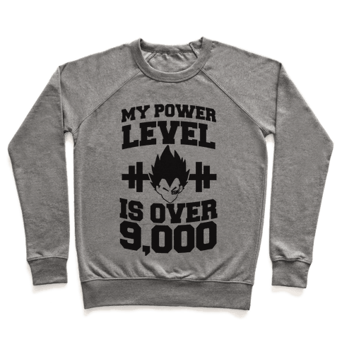 My Power Level is Over 9,000 Pullover