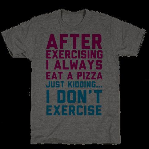 I Always Eat a Pizza