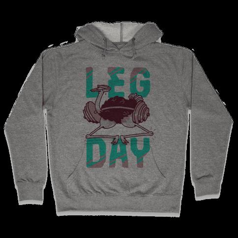 Leg Day Ostrich Hooded Sweatshirt