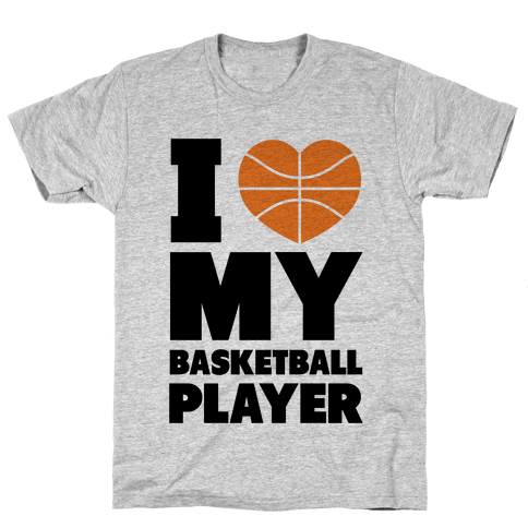 I Love My Basketball Player Mens T-Shirt
