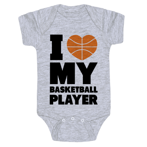 I Love My Basketball Player Baby Onesy