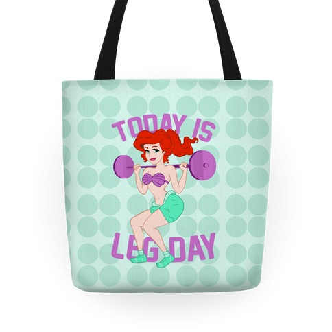 Today Is Leg Day Tote