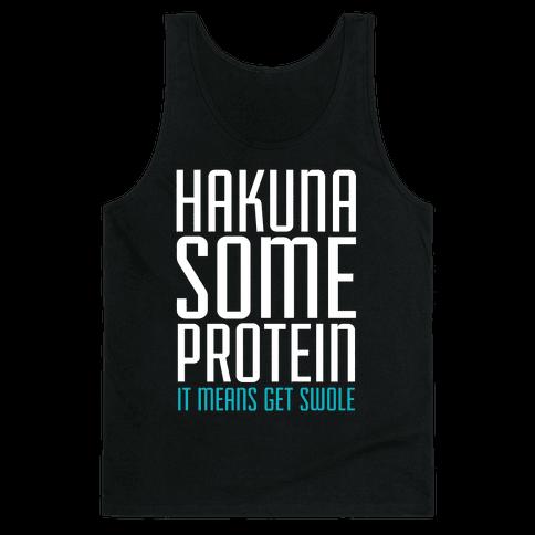 Hakuna Some Protein