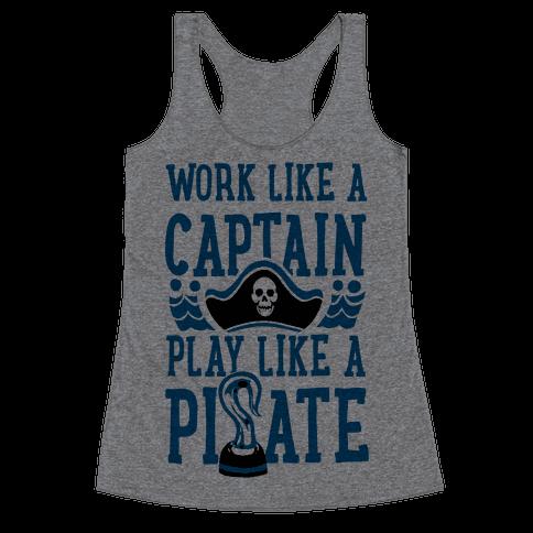 human work like a captain play like a pirate clothing