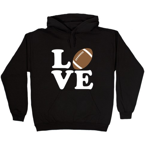 Love Football Hooded Sweatshirt