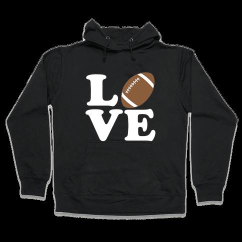 Love Football Hooded Sweatshirt