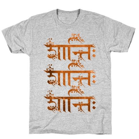 Shanti Shanti Shanti Mens/Unisex T-Shirt