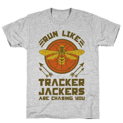 Run Like Tracker Jackers Are Chasing You Mens T-Shirt