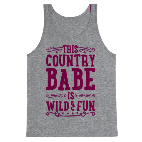 This Country Babe Is Wild and Fun Tank Top