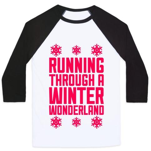Running Through A Winter Wonderland Baseball Tee