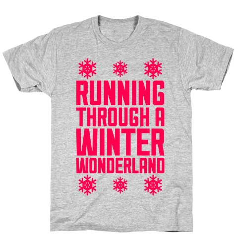 Running Through A Winter Wonderland T-Shirt