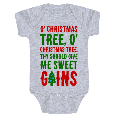 O' Christmas Tree Thy Should Give Me Sweet Gains Baby Onesy