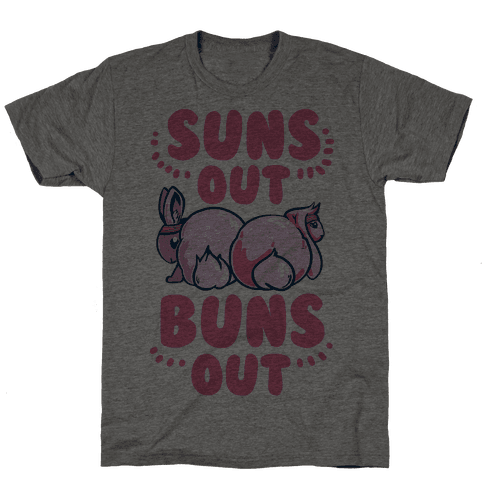 Suns Out, Buns Out!