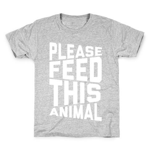 Please Feed This Animal Kids T-Shirt