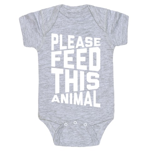 Please Feed This Animal Baby Onesy