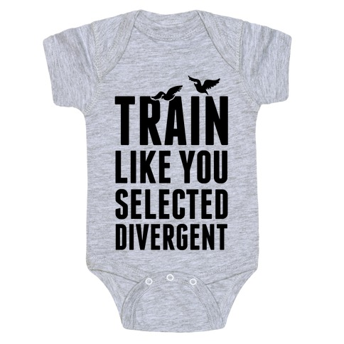 Train Like You Selected Divergent Baby Onesy