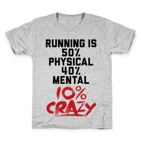 Running Is Crazy Kids T-Shirt
