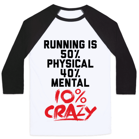 Running Is Crazy Baseball Tee