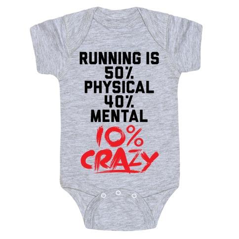 Running Is Crazy Baby Onesy