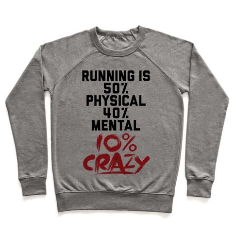 Running Is Crazy Pullover