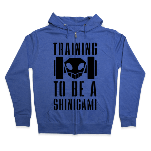 Training to be a Shinigami Zip Hoodie