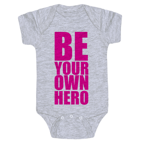 Be Your Own Hero Baby Onesy