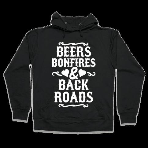 Beers, Bonfires & Backroads Hooded Sweatshirt
