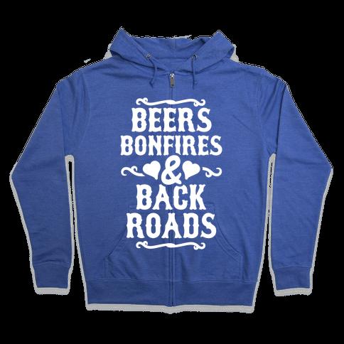Beers, Bonfires & Backroads Zip Hoodie
