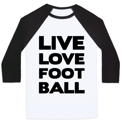 Live Love Football Baseball Tee