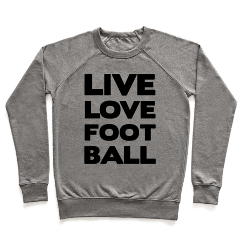 Live Love Football Pullover